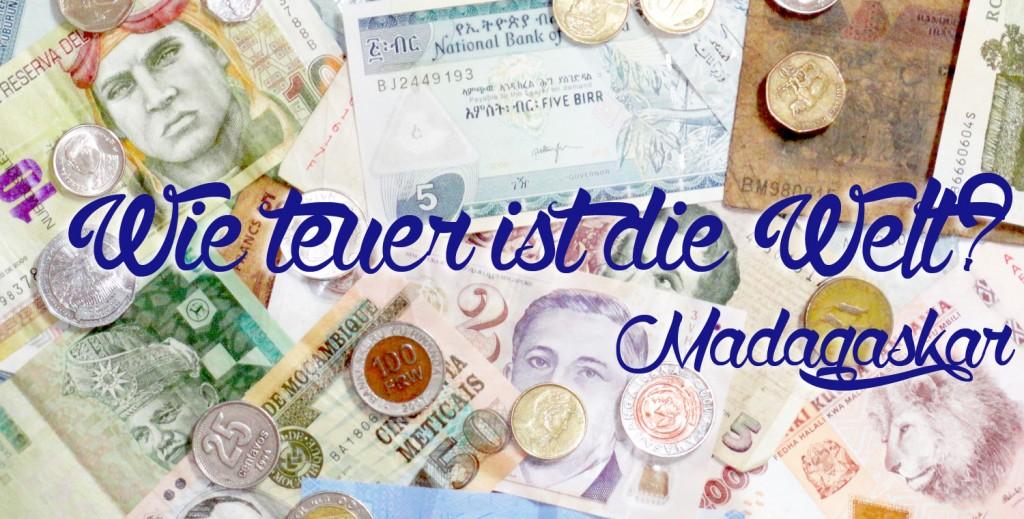 Wie teuer ist die Welt? - Madagaskar
