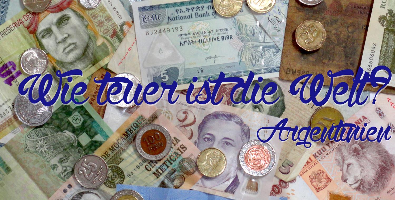 Wie teuer ist die Welt? - Argentinien